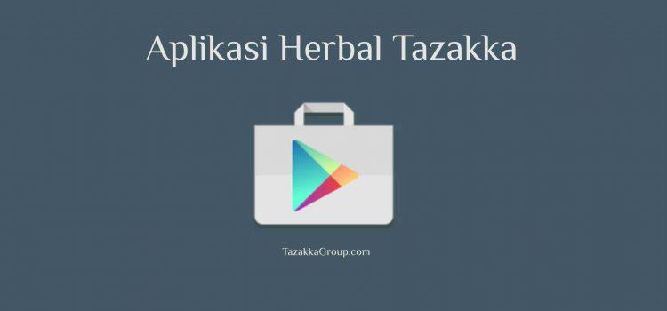 Herbal Tazakka Menghadirkan Aplikasi Di Google Play Store.