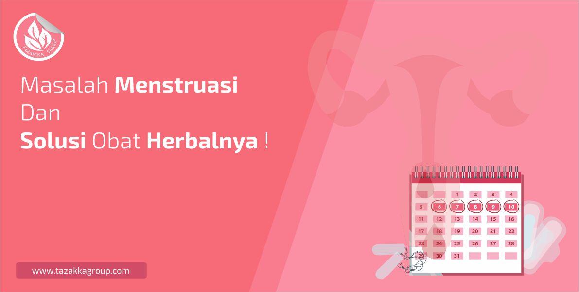 foto gambar benner artikel website blog herbal sukoharjo tazakka group informasi seputar masalah haid menstruasi dan solusi obat herbalnya