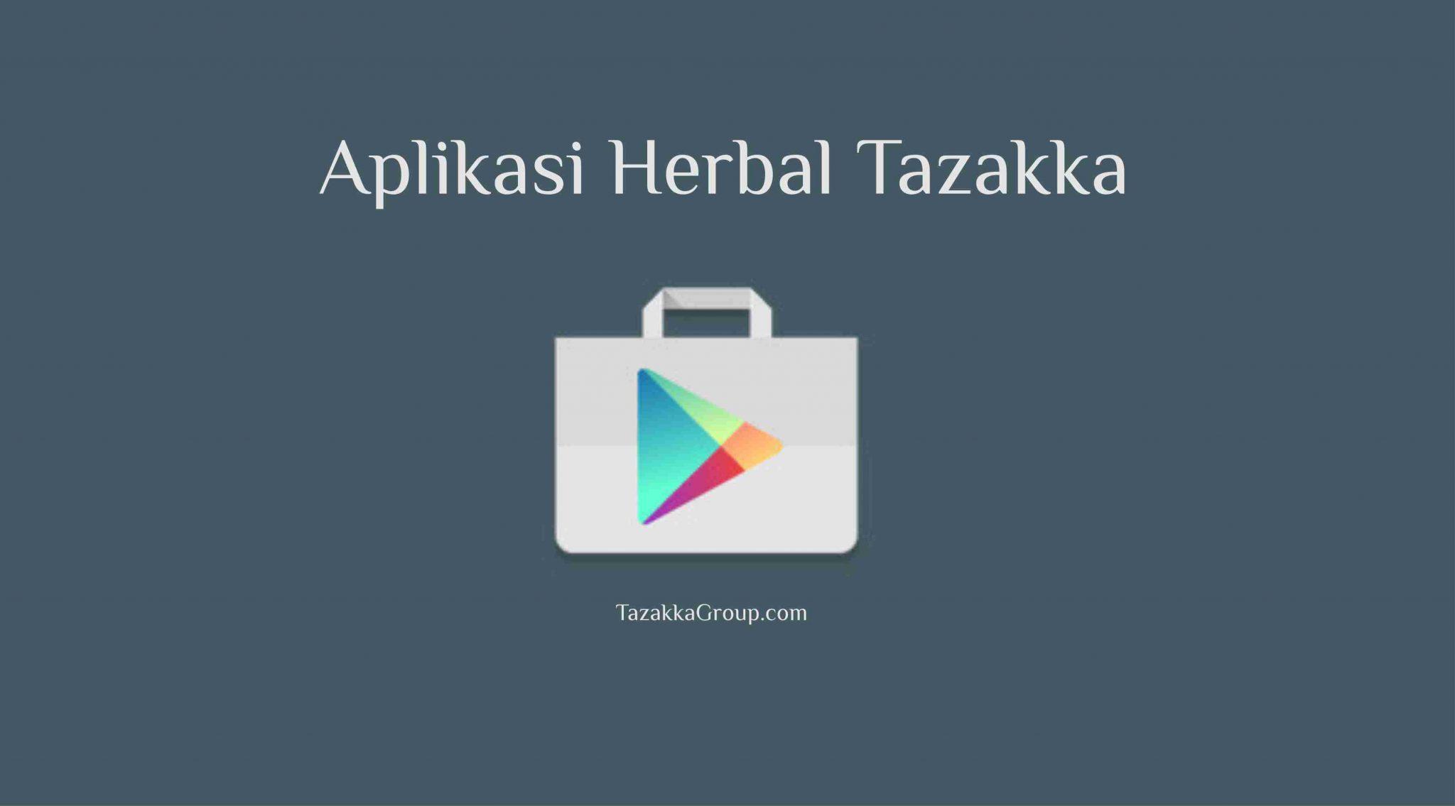 foto gambar Aplikais android google play store tazakka resep herbal dan produk herbal