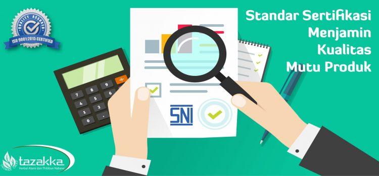 Ini Alasan Mengapa Harus SNI Dan Sertifikat ISO Menjamin Mutu Produk.
