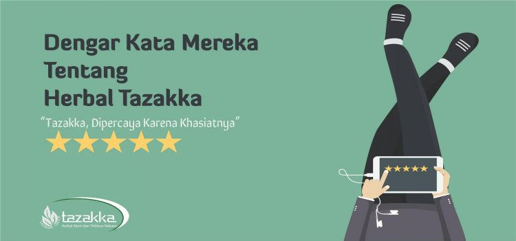Ini Tanggapan Para Pelanggan Terhadap Produk Herbal Tazakka.