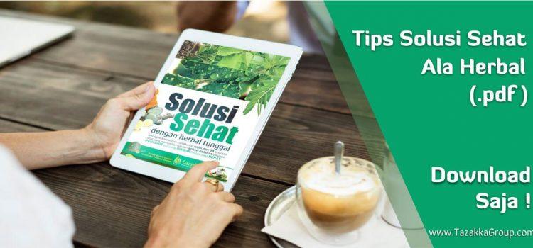 Download Buku Katalog Tazakka Tips Solusi Sehat Dengan Herbal Alami .pdf