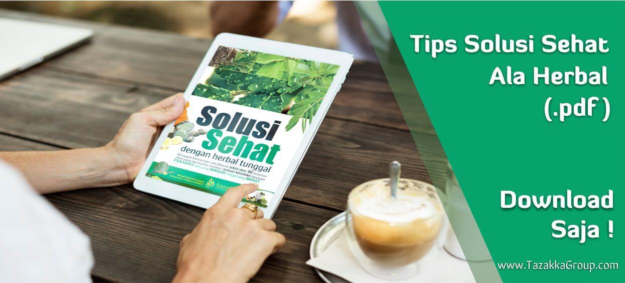 download buku katalog .pdf solusi sehat tazakka dengan manfaat tanaman herbal sebagai pengobatan alami