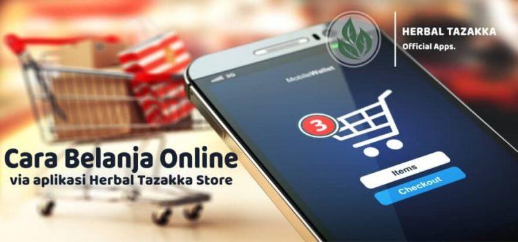 Cara Belanja Online Via Aplikasi Android Herbal Tazakka Store