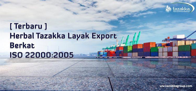 ISO 22000:2005 Menjamin Keamanan Produk Herbal Tazakka