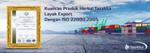 iso 22000 keamanan pangan produk herbal Tazakka Layak Export anti produk palsu