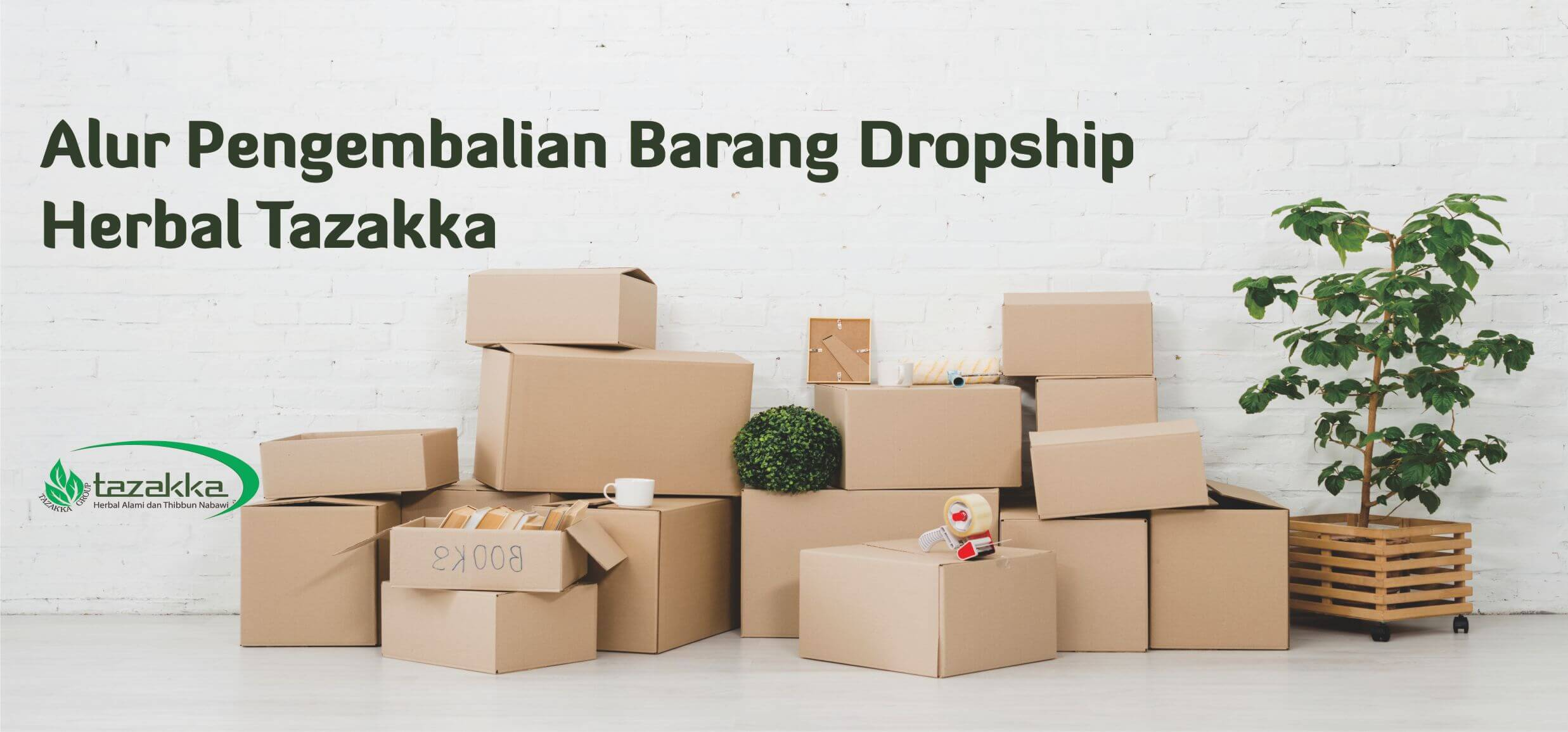 Alur Pengembalian Barang Dropship return product Herbal Tazakka