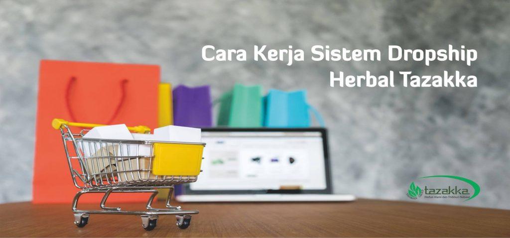 Cara Kerja Alur Pembelian Barang  Sistem Dropship Herbal Tazakka