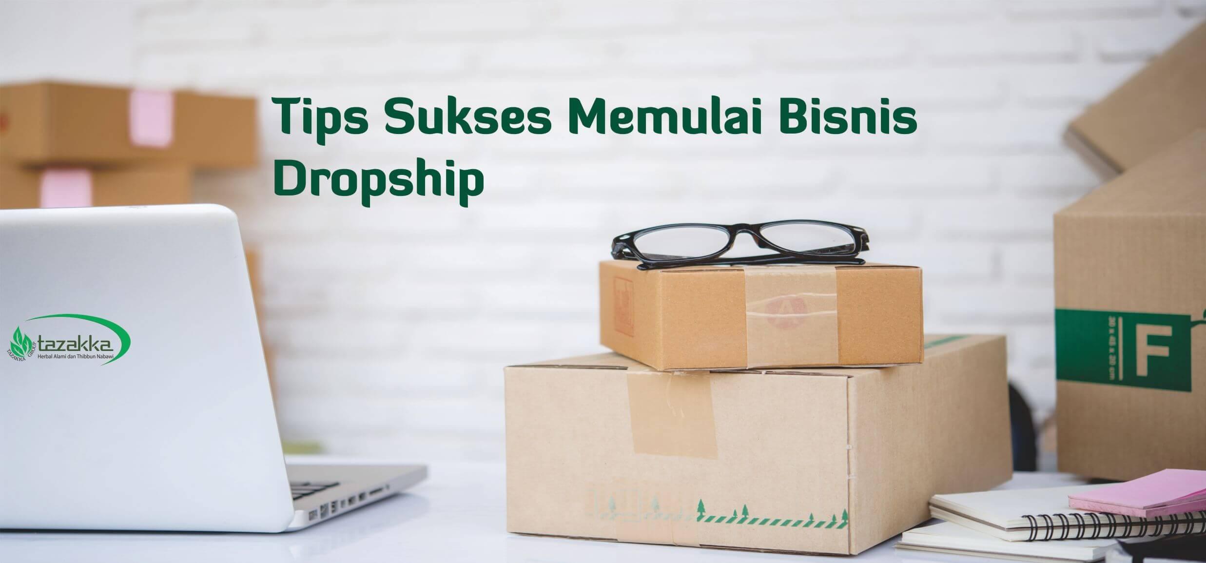 Tips Memulai Bisnis Online Tanpa Modal Dropship Bagi Pemula