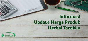 kenaikan harga produk herbal tazakka per januari tahun baru 2020