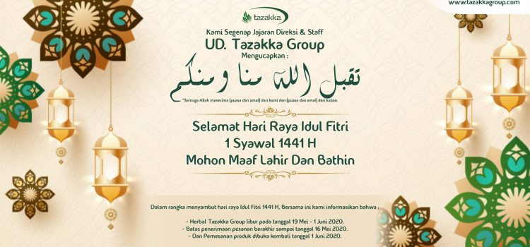 Libur Lebaran 2020 Herbal Tazakka Group.